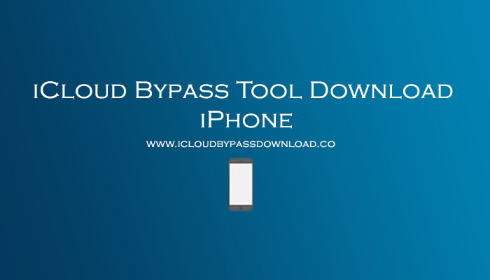 iCloud Bypass Tool Download iPhone